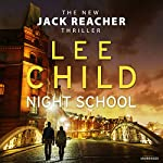 Night School: Jack Reacher 21 | Lee Child