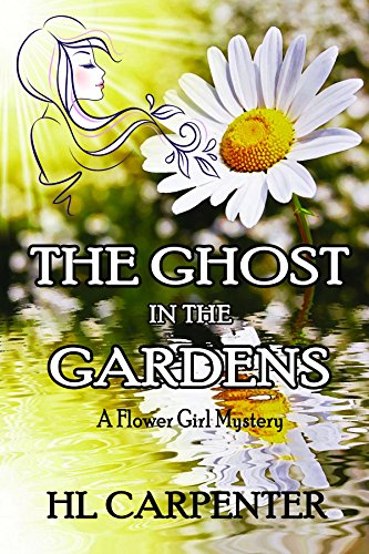The Ghost in The Gardens by [Carpenter, HL]