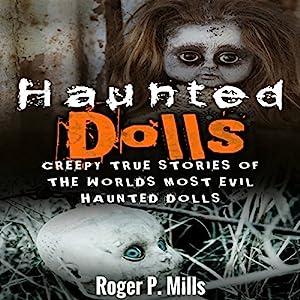 Haunted Dolls Audiobook