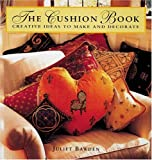 The Cushion Book, Juliet Bawden, 0896600963