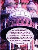 A Journey from Madras Through the Countries of Mysore, Canara, and Malabar, Buchanan, Francis Hamilton, 140214671X