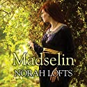 Madselin Audiobook by Norah Lofts Narrated by Emma Powell