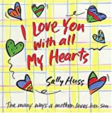 I Love You with All My Hearts, Sally Huss, 0849958865