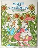 Mattie and Cataragus, Dennis Kyte, 0385244037