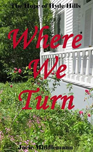 Where We Turn (The Hope of Hyde Hills Book 3) by [Middlemann, Jacie]