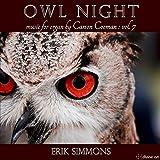 Owl Night: Music for Organ, Vol. 7