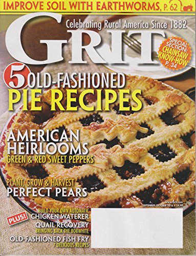 Grit September /October 2016 5 Old Fashioned Pie Recipes