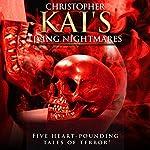 Living Nightmares | Christopher Kai,Gary Holdaway,Adriana Prentice