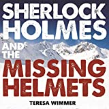 Sherlock Holmes and the Missing Helmets