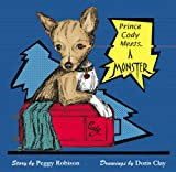 Prince Cody Meets A Monster, Peggy Robison, 097083957X