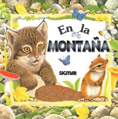 En la montaña/In The Mountain (En La Naturaleza/in Nature) (Spanish Edition) pdf