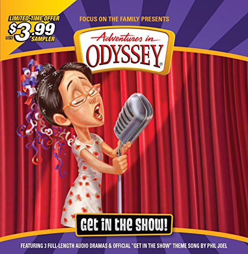 Get in the Show Sampler (Adventures in Odyssey - Sampler Cd Recordings