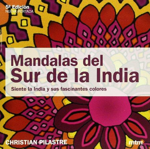 Descargar Libro Mandalas Del Sur De La India Christian Pilastre