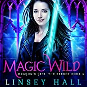 Magic Wild: Dragon's Gift: The Seeker, Book 4 | Linsey Hall