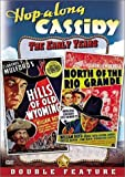 Hopalong Cassidy - Hills of Old Wyoming / North of the Rio Grande by Paramount Pictures by Nate Watt
