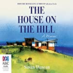 The House on the Hill | Susan Duncan