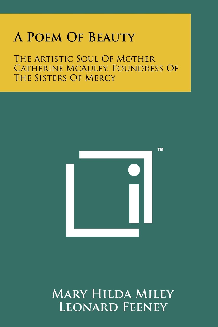 Read Online A Poem Of Beauty: The Artistic Soul Of Mother Catherine McAuley, Foundress Of The Sisters Of Mercy ebook