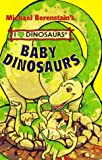 Baby Dinosaurs, Mike Berenstain, 1577191196