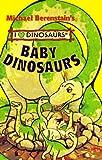 Baby Dinosaurs, Mike Berenstain, 1577191196