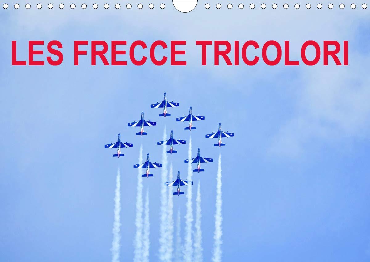 Frecce Tricolori Calendario 2020.Les Frecce Tricolori Calendrier Mural 2020 Din A4 Horizontal