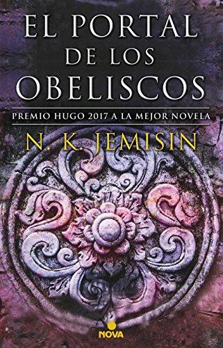 El portal de los obeliscos / The Obelisk Gate (La tierra fragmentada) (Spanish Edition)