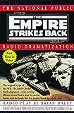 NPR Dramatization: Star Wars: Episode 5: The Empire Strikes Back