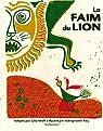 La Faim du lion par Wolf