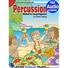 Percussion Lessons for Kids: How to Play Percussion for Kids (Free Audio Available) (Progressive Young Beginner)