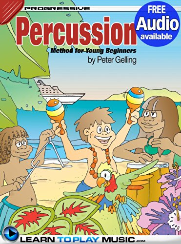 (Percussion Lessons for Kids: How to Play Percussion for Kids (Free Audio Available) (Progressive Young Beginner))
