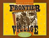 Frontier Village PLAE Score, Susan M. Goltsman and Sally McIntyre, 0944661092