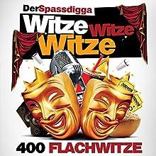 Witze Witze Witze: 400 Flachwitze Hörbuch von Uwe Lachmann Gesprochen von: Uwe Lachmann