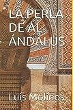 LA PERLA DE AL ÁNDALUS (Spanish Edition)