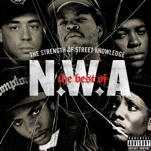The Best Of N.W.A: The Strength Of Street Knowledge [Explicit] (Old-school-eazy-e)