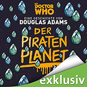 Der Piratenplanet (Doctor Who) Hörbuch