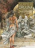 Druuna - Tome 03: Mandragora - Aphrodisia (French Edition)