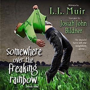 Somewhere Over the Freaking Rainbow Audiobook