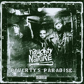 naughty by nature povertys paradise