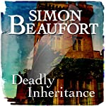 Deadly Inheritance: Sir Geoffrey Mappestone, Book 6 | Simon Beaufort
