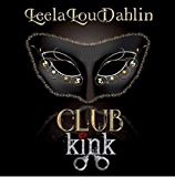 All For Her Pleasure: Club Kink Book 1
