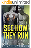 See How They Run (Boys Of Lake Cliff Book 11)