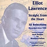 Lawrence Elliot: Straight from the Heart