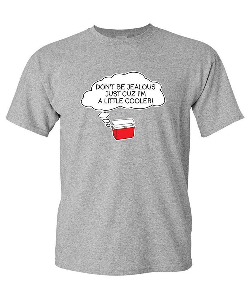 Jealous Just Sarcasm Humorous For Dad Sarcastic Novelty S Printing S Funny Short Sleeves
