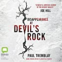 Disappearance at Devil's Rock Audiobook by Paul Tremblay Narrated by Erin Bennett