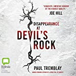 Disappearance at Devil's Rock | Paul Tremblay
