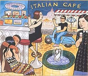 Putumayo Presents: Italian Cafe