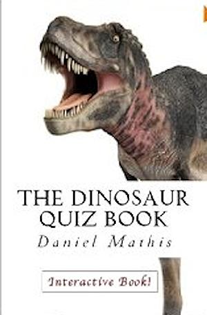 The Dinosaur Quiz Book