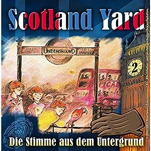 Die Stimme aus der Unterwelt (Scotland Yard 2) Hörspiel