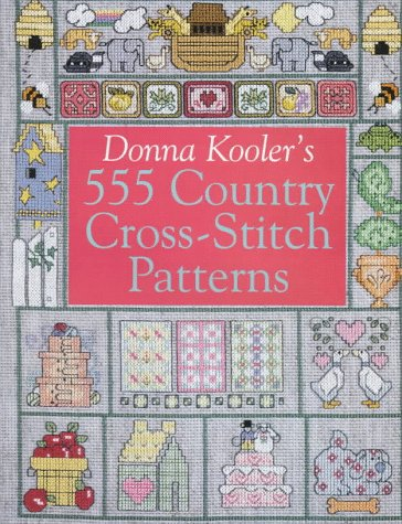 Donna Kooler's 555 Country Cross-Stitch (Cross Stitch Country)