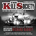 The Kill Society: Sandman Slim, Book 9 Audiobook by Richard Kadrey Narrated by MacLeod Andrews