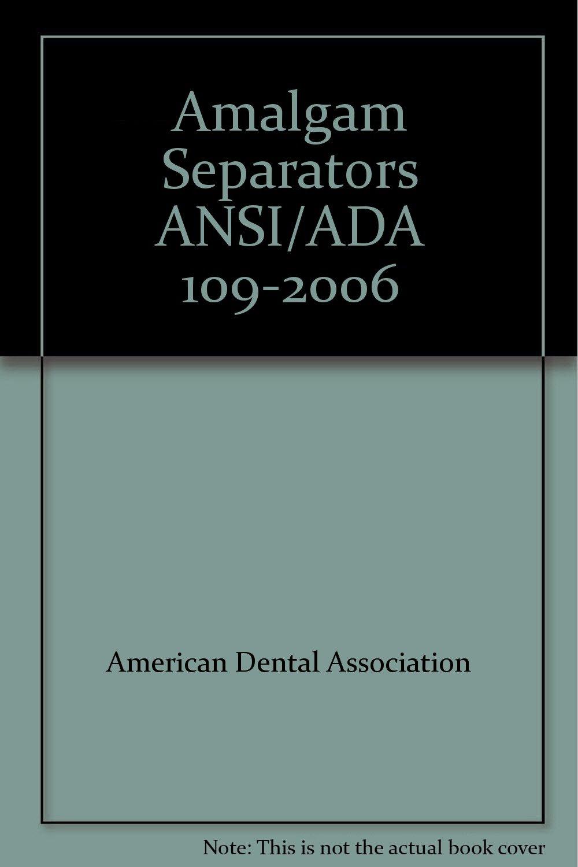 Download Amalgam Separators ANSI/ADA 109-2006 ebook